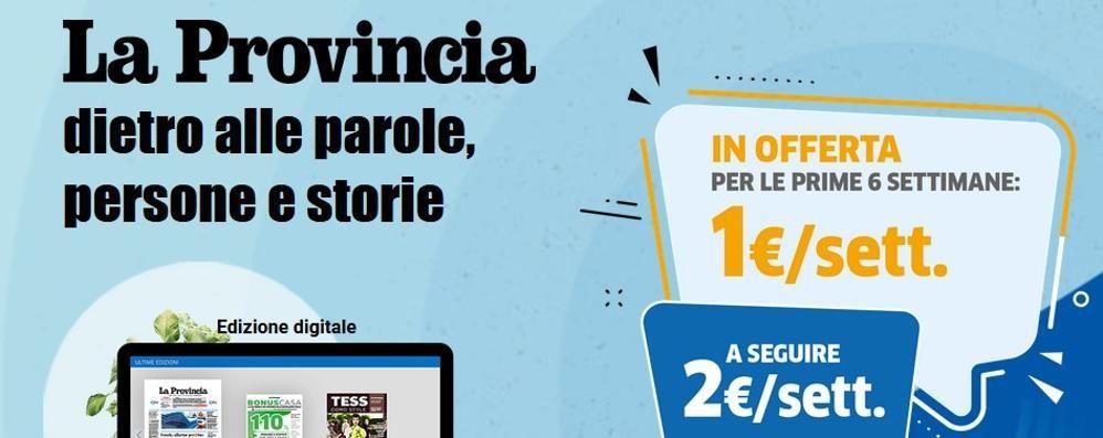 La Provincia digitale in offerta a 1 euro alla settimana