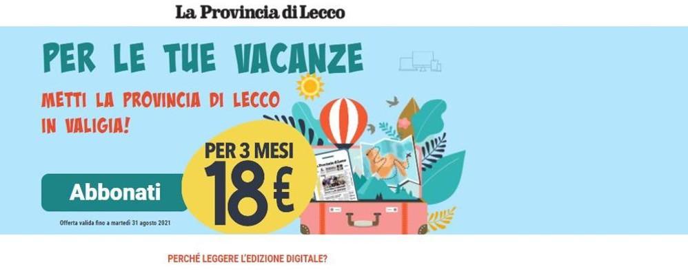 La Provincia di Lecco  viene in vacanza con te